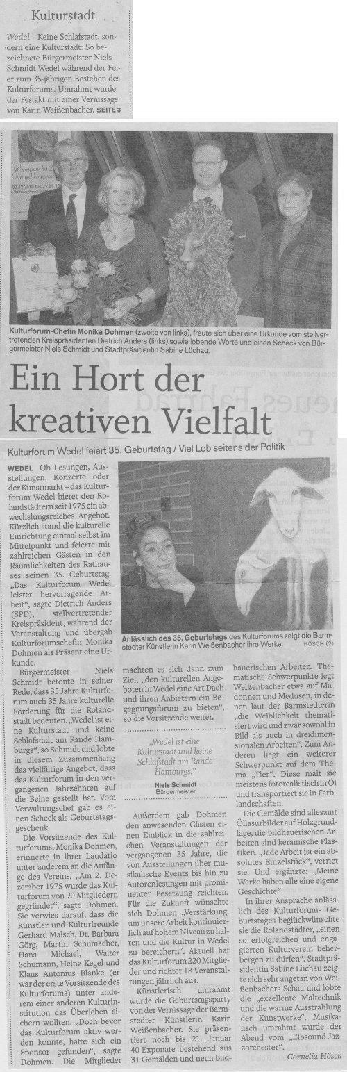 06.12.2010 Ein Hort der kreativen Vielfalt Cornelia Hösch, Wedel-Schulauer Tageblatt Ein Hort der kreativen Vielfalt