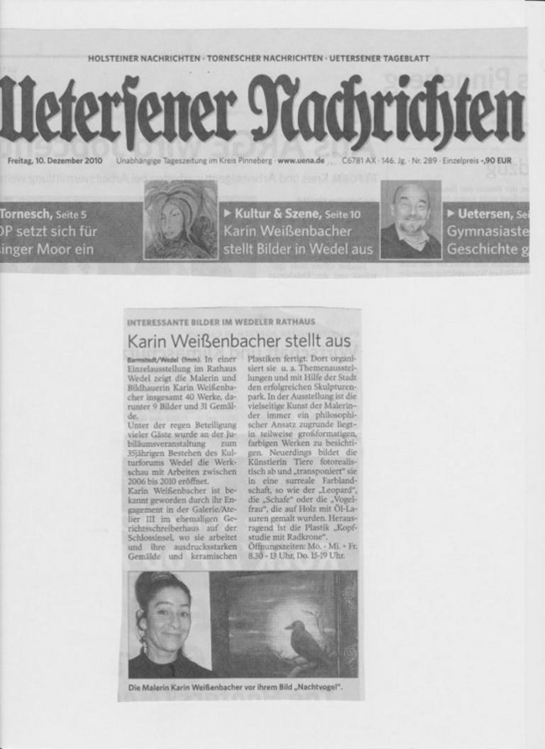 10.12.2010 Karin Weißenbacher stellt aus F. Mackeprang-Meyer, Uetersener Nachrichten Karin Weißenbacher stellt aus
